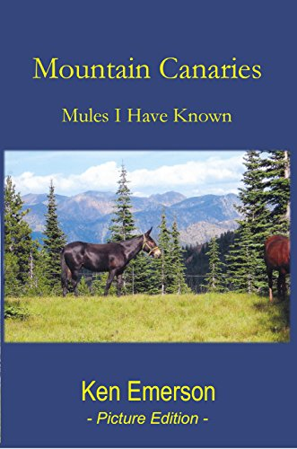 Mountain Canaries: Mules I Have (Canary Crystal)