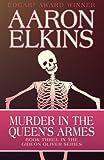 Murder in the Queen's Armes, Aaron Elkins, 1497643139