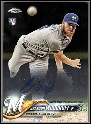 2018 Topps Chrome Rookie Autographs #RABW Brandon Woodruff Auto Baseball Card *GOTBASEBALLCARDS