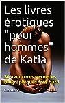 Les livres érotiques 'pour hommes' de Katia par Lbno