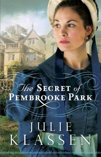 The Secret of Pembrooke Park by Julie Klassen - Gardens Pembrooke