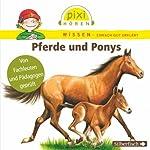 Pferde und Ponys (Pixi Wissen)   Cordula Thörner,Martin Nusch,Hanna Sörensen