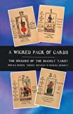 A Wicked Pack of Cards: Origins of the Occult Tarot