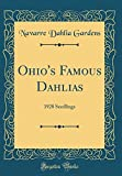 Amazon / Forgotten Books: Ohio s Famous Dahlias 1928 Seedlings Classic Reprint (Navarre Dahlia Gardens)
