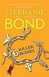 6 Killer Bodies, Stephanie Bond, 0778327078