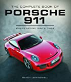Image of The Complete Book of Porsche 911: Every Model Since 1964 (Complete Book Series)