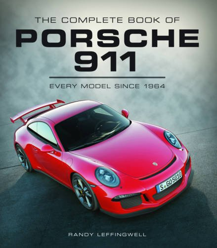 the-complete-book-of-porsche-911-every-model-since-1964-complete-book-series