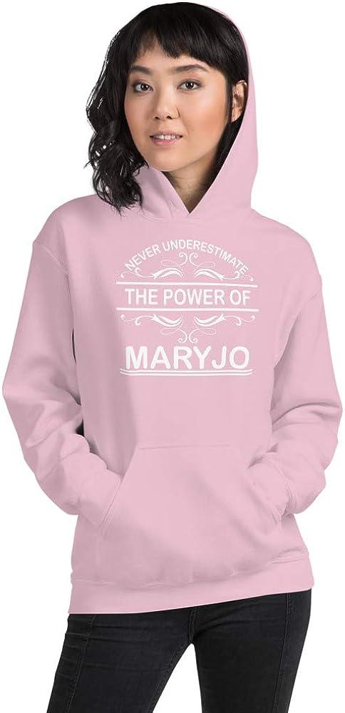 Never Underestimate The Power of Maryjo PF