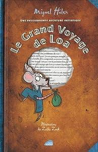 vignette de 'Le Grand voyage de Loa (Miguel Haler)'