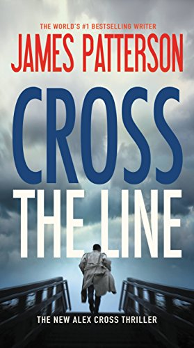 Cross the Line by [Patterson, James]