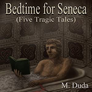 Bedtime for Seneca Audiobook