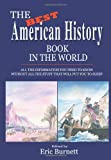 The Best American History Book in the World, Eric Burnett, 0595284795