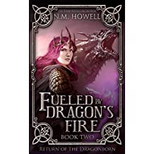 Fueled by Dragon's Fire (Return of the Dragonborn Book 2)
