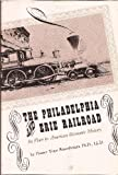 The Philadelphia and Erie Railroad, Homer T. Rosenberger and Harry C. Shriver, 0914932020