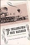 The Philadelphia and Erie Railroad, Homer T. Rosenberger and Harry C. Shriver, 0914932020