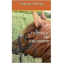 Un amour de cavalière (French Edition)