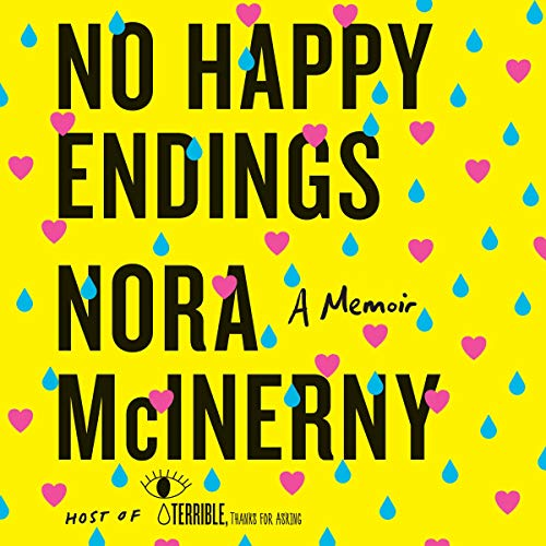 Pdf Humor No Happy Endings: A Memoir