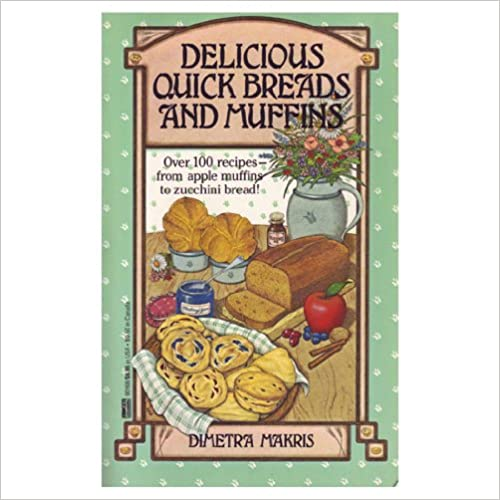 Book Delicious Quick Breads and Muffins