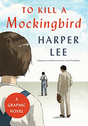 Book cover from To Kill a Mockingbird: A Graphic Novel by Harper Lee