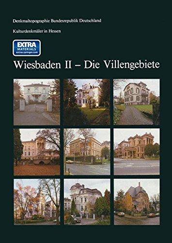 Kulturdenkmäler in Hessen Wiesbaden II ― Die Villengebiete