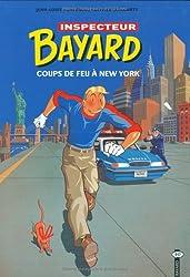 Inspecteur Bayard, tome 10 : Coups de feu à New York