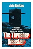 The Thresher Disaster: The Most Tragic Dive in Submarine History