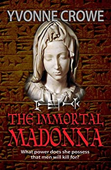 THE IMMORTAL MADONNA: Historical Thriller, Pulp Thrillers, (NICOLINA FABIANI SERIES Book 2) by [CROWE, YVONNE]