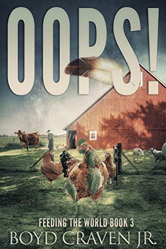 OOPS! (FEEDING THE WORLD Book 3) by [Craven Jr., Boyd, Mosier de Armas, Valerie ]