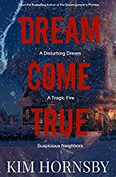Dream Come True - A Supernatural Suspense (Dream Jumper Series Book 4)
