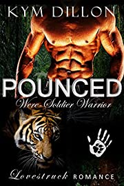 Pounced (Were-Soldier Warriors Book 2)
