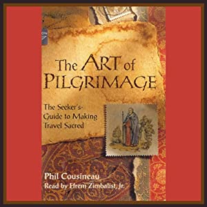The Art of Pilgrimage Audiobook