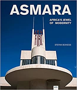 Book Asmara: Africa's Jewel of Modernity