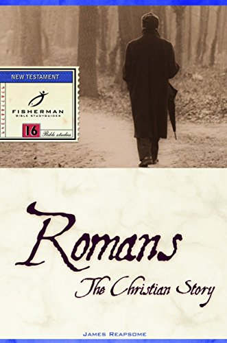 Romans: The Christian Story (Fisherman Bible Studyguide Series)