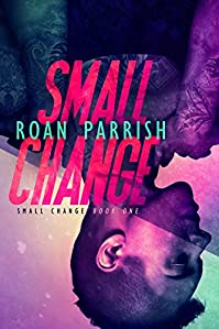 Small Change by Roan Parrish ebook deal