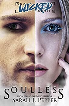 Soulless (Once Wicked Series) by [Pepper, Sarah J.]