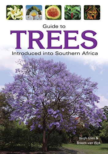 (Guide to Trees Introduced into Southern Africa (Field Guides))