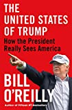 The United States of Trump: How the President Really Sees America: more info