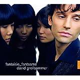 半音階的幻想曲とフーガ - 幻想曲 (Fantasie_Fantasme David Greilsammer)