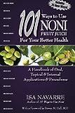 101 Ways to Use Noni Fruit Juice