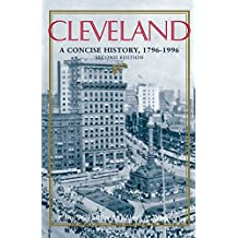 Cleveland, Second Edition: A Concise History, 1796–1996