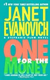 One for the Money (Stephanie Plum, No. 1), Janet Evanovich, 0312990456
