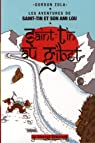 Les aventures de Saint-Tin et son ami Lou, Tome 5 : Saint-Tin au gibet par Zola