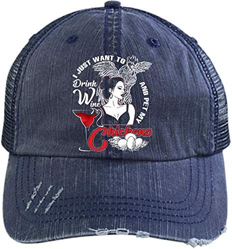 Pet My Chickens Hat, Drink Wine And Pet Chickens Trucker Cap