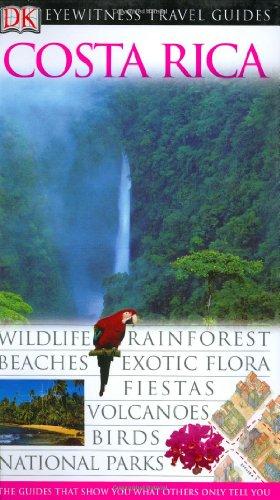 Costa Rica (Eyewitness Travel (Dollar Costa Rica)