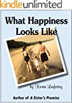What Happiness Looks Like (Sisters Se...