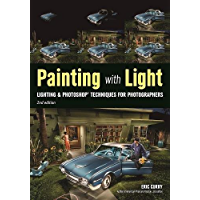 Painting with Light: Lighting & Photoshop Techniques for Photographers, 2nd Ed book cover