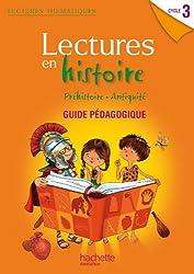 Lectures thématiques - Histoire Cycle 3 - Guide pédagogique - Edition 2012