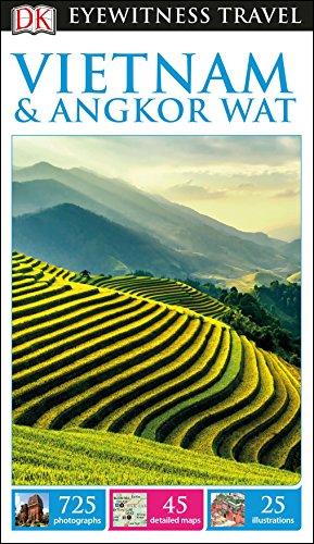 DK Eyewitness Travel Guide Vietnam and Angkor Wat (Lonely Planet Vietnam Cambodia Laos & Northern Thailand)