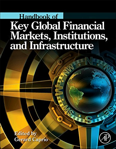 Handbook of Key Global Financial Markets, Institutions, and Infrastructure by Brand: Academic Press