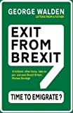 Exit from Brexit: Time to Emigrate